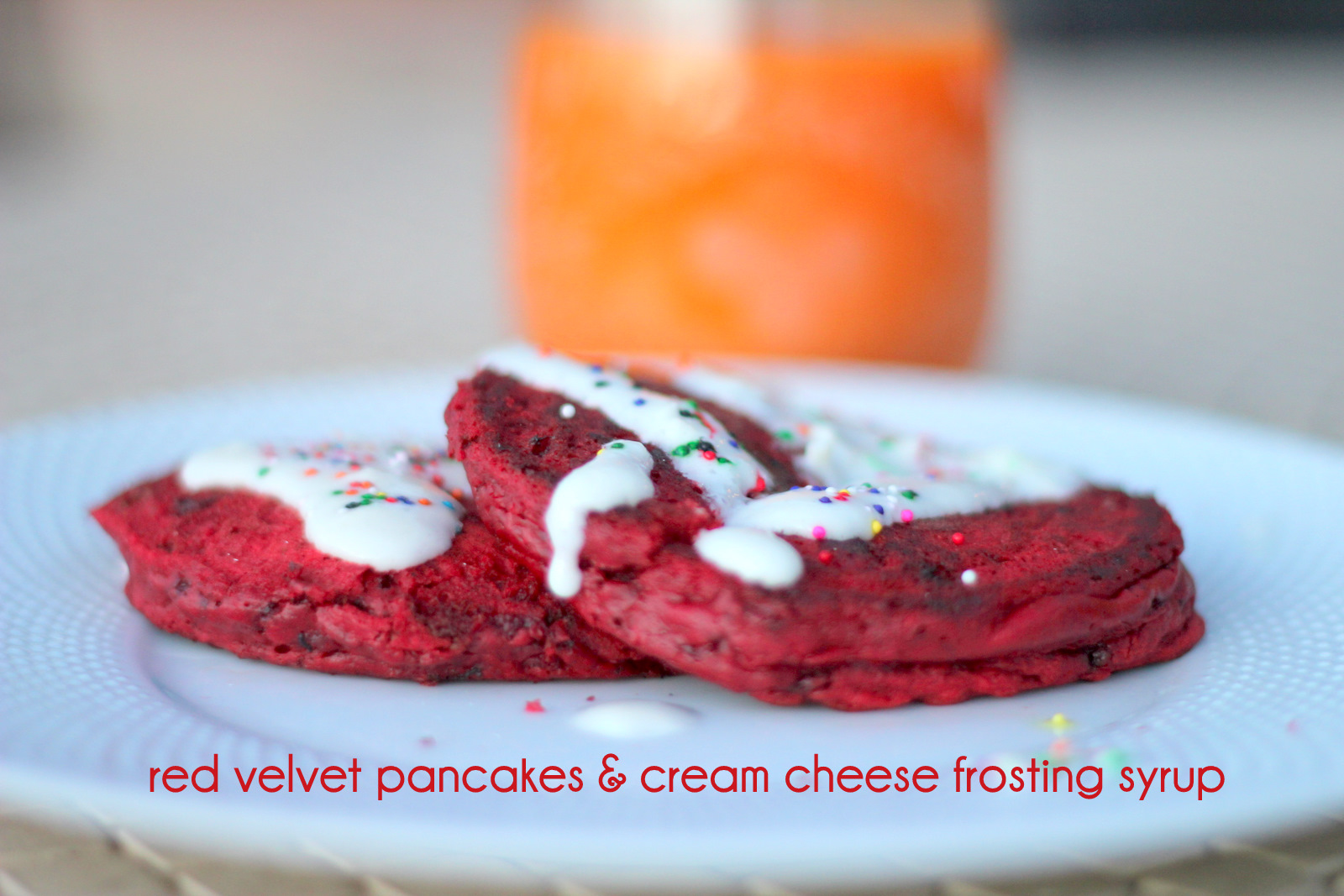 ... day yummies- red velvet pancakes and cream cheese frosting syrup