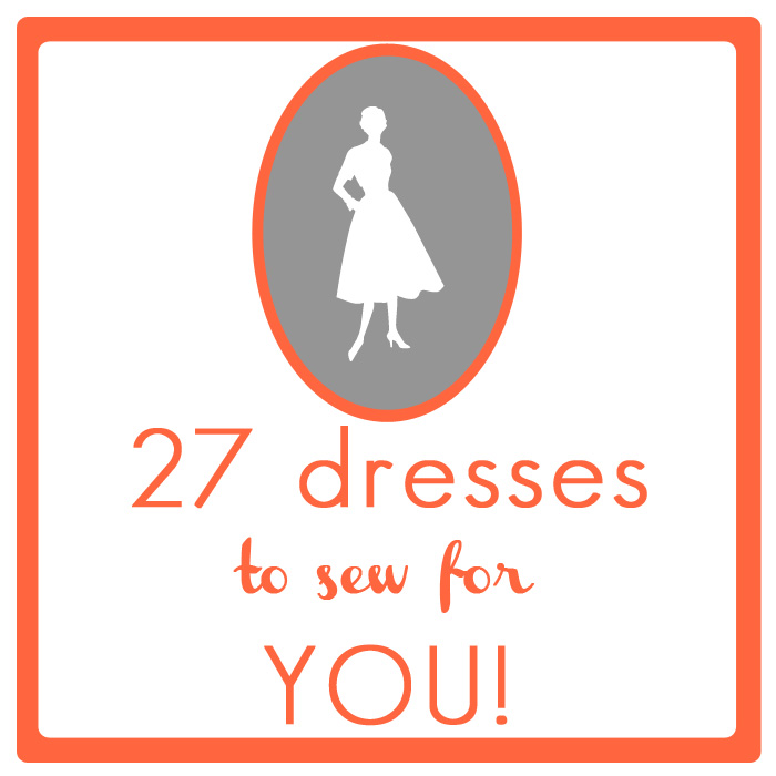"27 dresses- gorgeous women's dresses to add to your ""to make"" list"