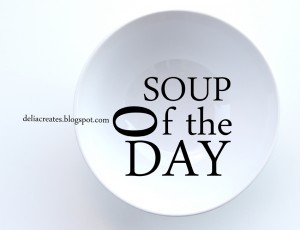Soup of the Day (5 of 7)