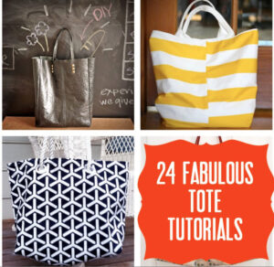 fabulously wonderful tote tutorials