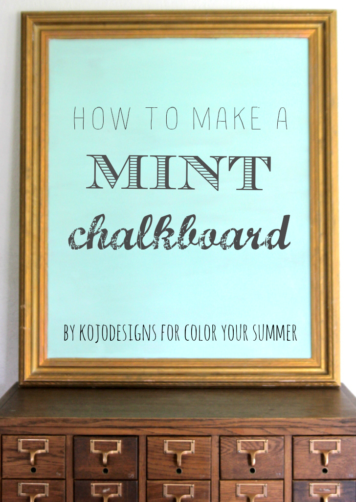 how ot make a mint colored (or any colored) chalkboard