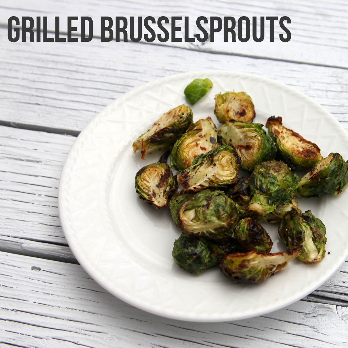 simple sides- grilled brussel sprouts