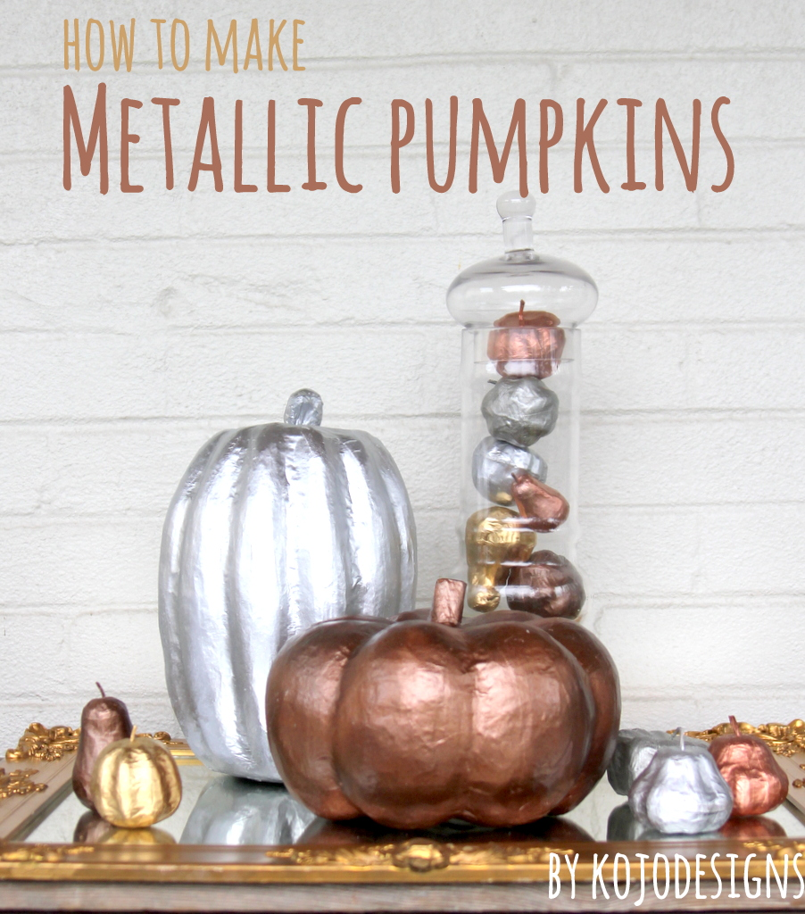 how to make metallic pumpkins by kojodesigns for spooktacular at eighteen25