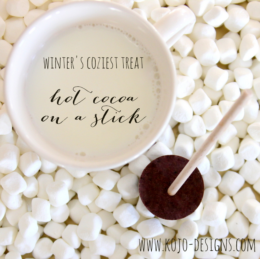 winter's coziest treat- hot cocoa on a stick
