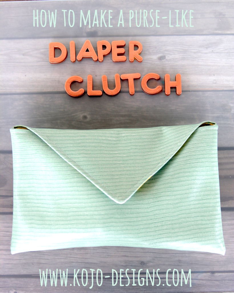 how to make a purse-like diaper clutch