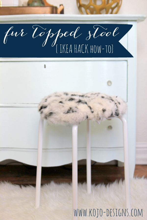 IKEA hack- faux fur topped stool tutorial