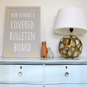 how to make a covered bulletin board