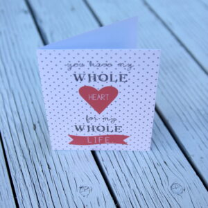 free printable valentine- my whole heart for my whole life