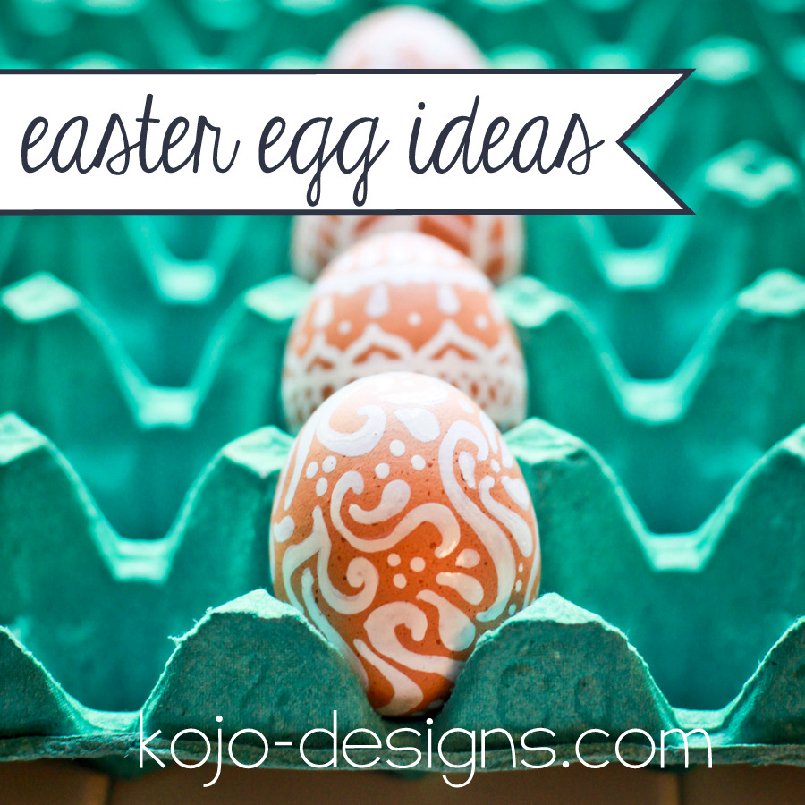 Easter Eggs Ideas at Kojo Designs