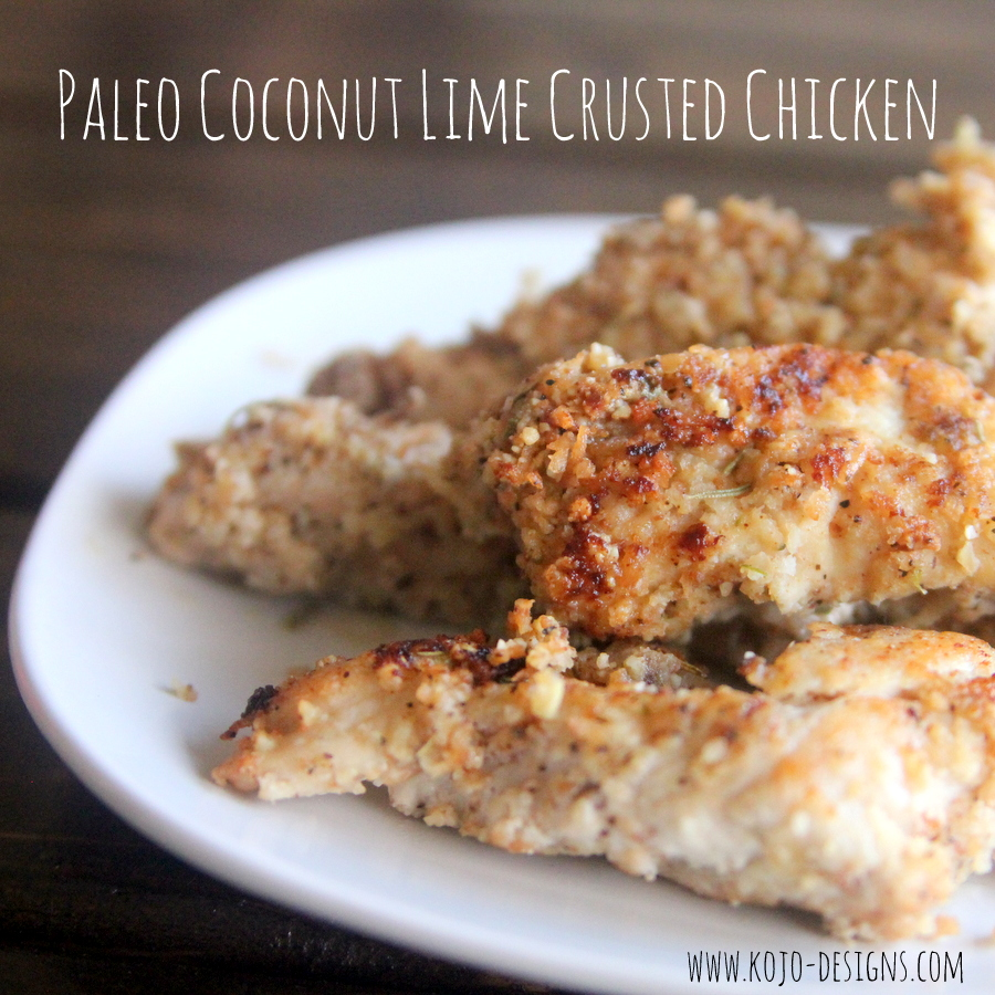 paleo coconut limed crusted chicken recipe- whole 30 compliant and so delicious!