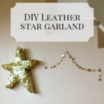 how_to_make_a_leather_star_garland