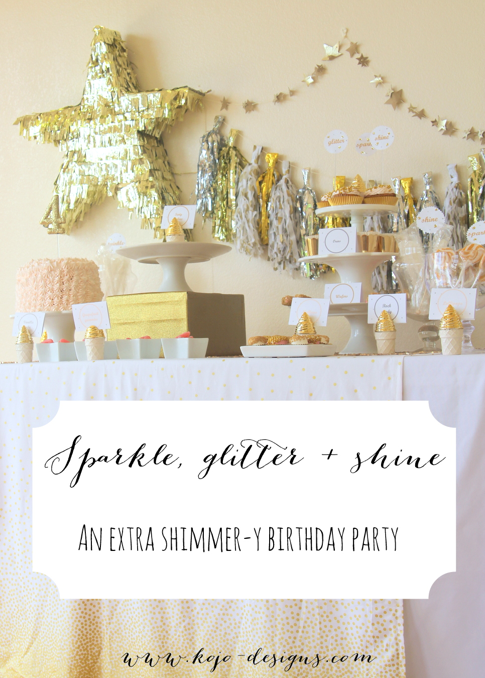 the sparkle party (a birthday party full of glitter, and sparkles, and general shiny things... and also a few pink pretty pink accents)