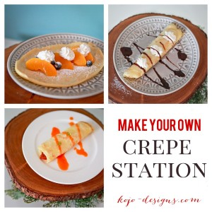 make your own crepe station