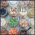 trail mix bar- make your own trail mix