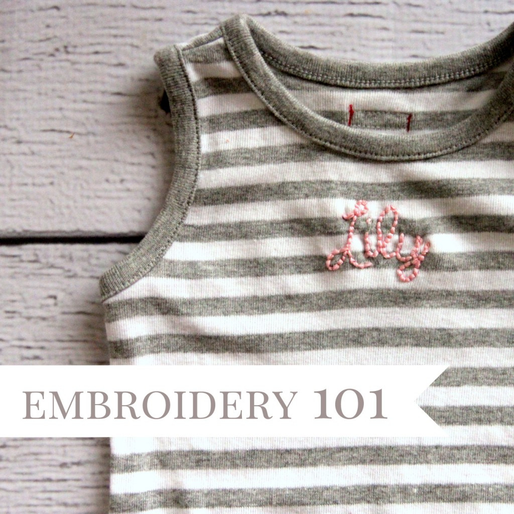 embroidery 101- how to hand embroider a onesie