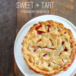 sweet + tart- strawberry rhubarb pie recipe by kojodesigns