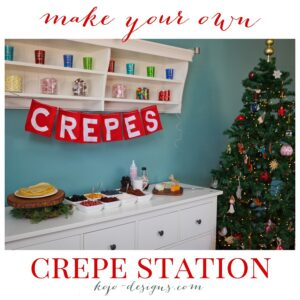 make your own crepe station for Christmas morning!