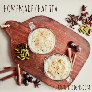 chai tea recipe at kojo-designs